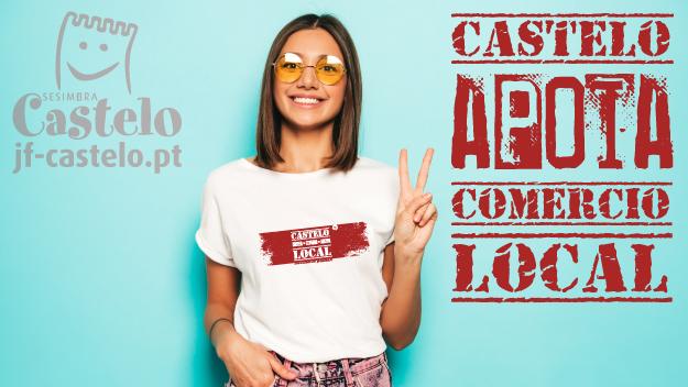 Castelo lança em Agosto campanha de apoio ao Comércio Local