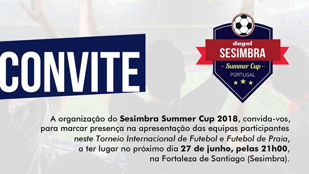 SESIMBRA SUMMER CUP 2018 | Apresentação Equipas