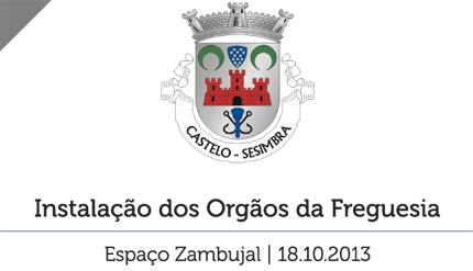 Instalação dos Orgãos da Freguesia do Castelo