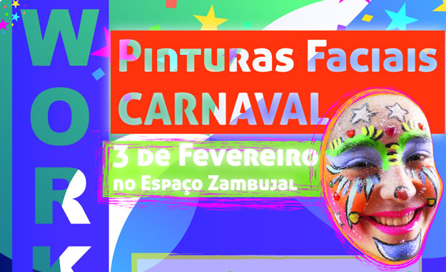 Workshop Pinturas Faciais * Especial CARNAVAL