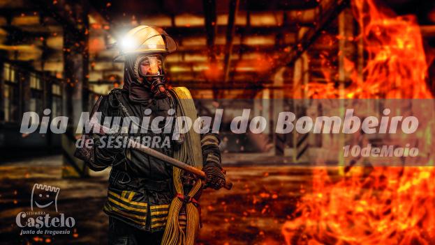 10 maio | DIA MUNICIPAL DO BOMBEIRO
