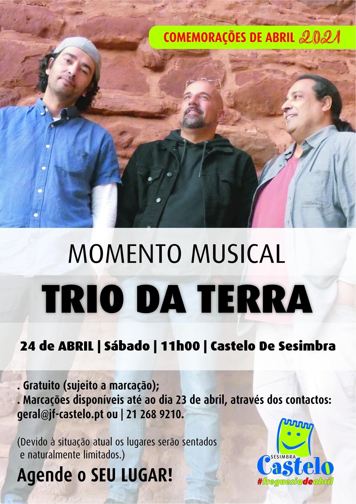 Trio da Terra | Comemorações de Abril