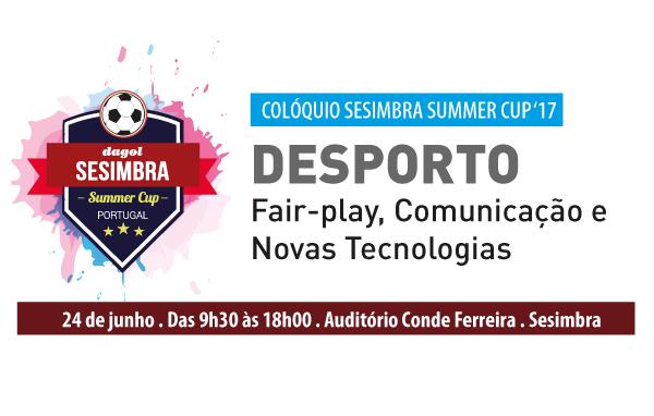 Colóquio Sesimbra Summer Cup 2017
