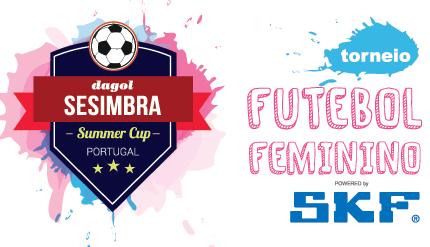 Futebol Feminino no Sesimbra Summer Cup com o apoio da SKF