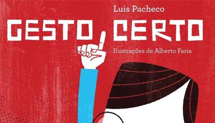"""Apresentação do Livro """"Gesto Certo"""", de Luis Pacheco"""