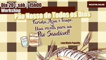 WORKSHOP | PÃO NOSSO DE TODOS OS DIAS