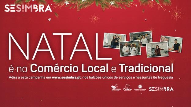 Em Sesimbra, Natal é no Comércio Local e Tradicional!